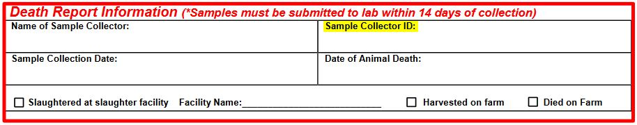 """Screen shot of Death Report Information on the CWD Sample Submission form. Required """"Sample Collector ID"""" field is highlighted."""
