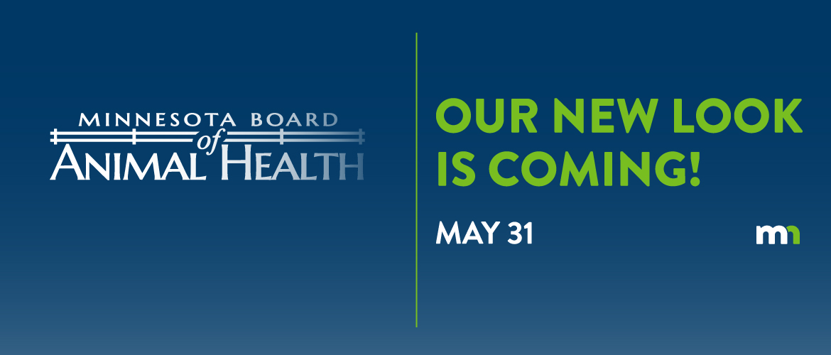 The Minnesota Board of Animal Health will have a new logo and look starting May 31, 2017.
